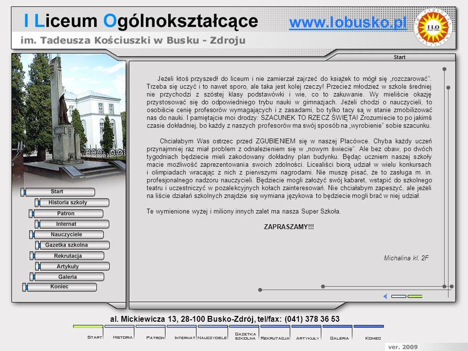 al. Mickiewicza 13, 28-100 Busko-Zdrój, tel/fax: (041) 378 36 53