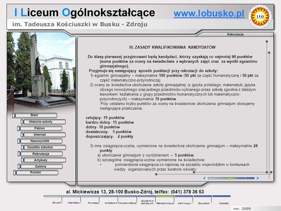 www.lobusko.pl Rekrutacja. III. ZASADY KWALIFIKOWANIA KANDYDATÓW.