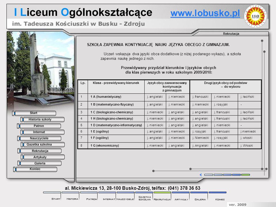 www.lobusko.pl Rekrutacja. SZKOŁA ZAPEWNIA KONTYNUACJĘ NAUKI JĘZYKA OBCEGO Z GIMNAZJUM.