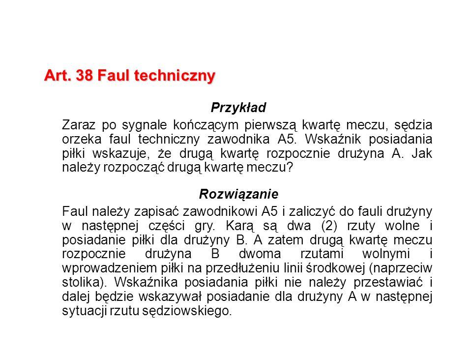 Art. 38 Faul techniczny Przykład