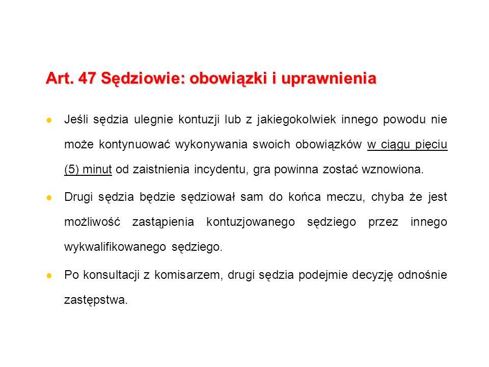 Art. 47 Sędziowie: obowiązki i uprawnienia