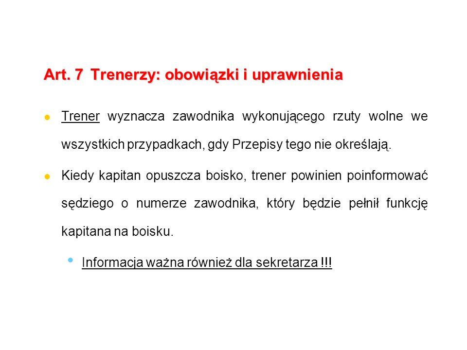 Art. 7 Trenerzy: obowiązki i uprawnienia