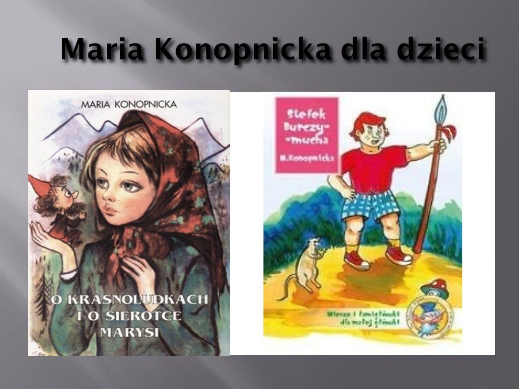 Maria Konopnicka dla dzieci