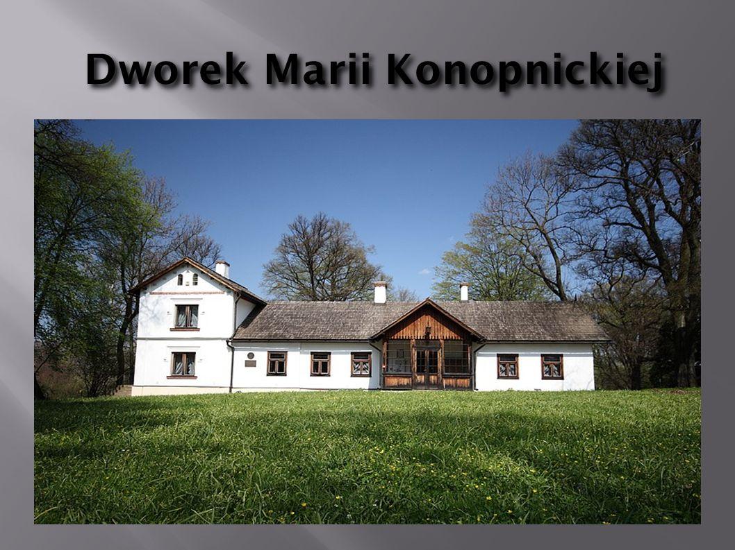 Dworek Marii Konopnickiej