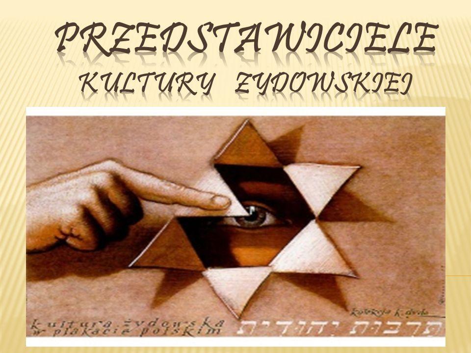 Przedstawiciele Kultury Zydowskiej