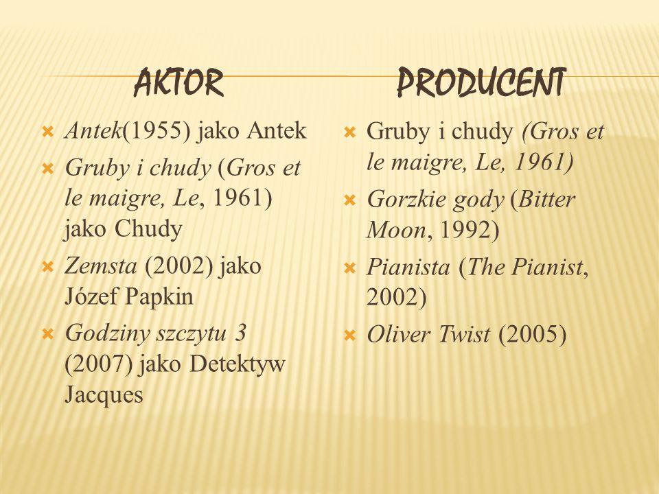 PRODUCENT AKTOR Antek(1955) jako Antek