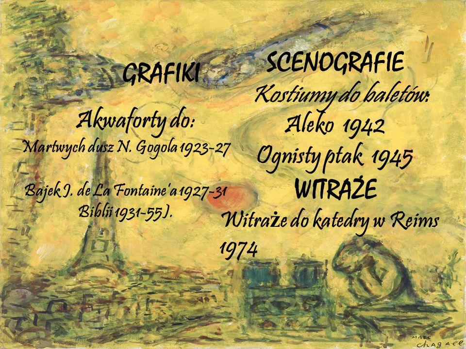 Martwych dusz N. Gogola 1923-27 Bajek J. de La Fontaine'a 1927-31