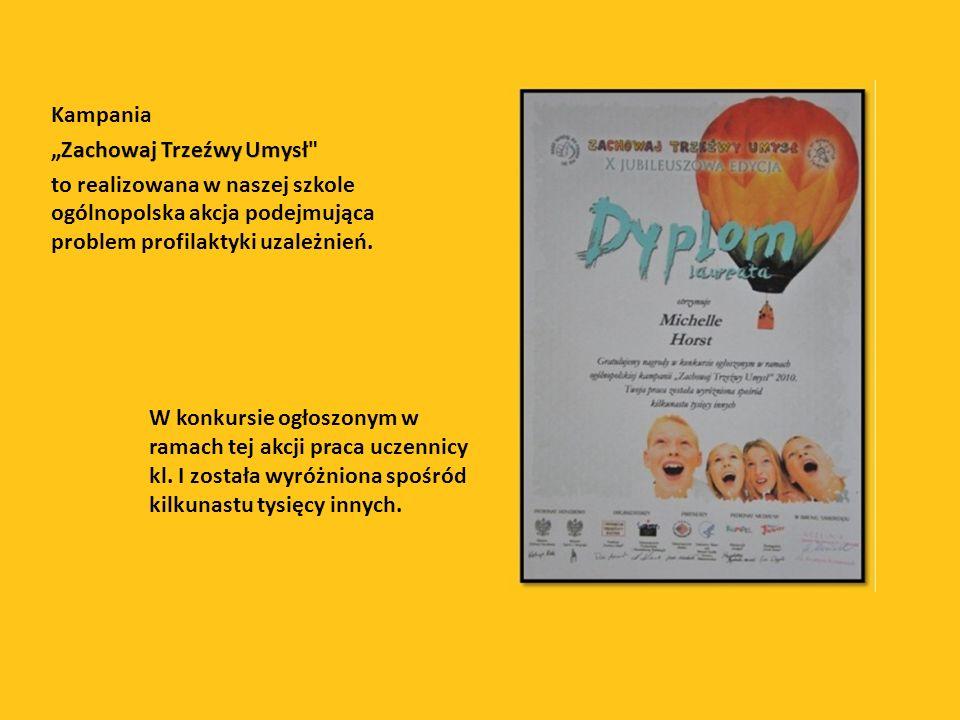 """Kampania """"Zachowaj Trzeźwy Umysł to realizowana w naszej szkole ogólnopolska akcja podejmująca problem profilaktyki uzależnień."""