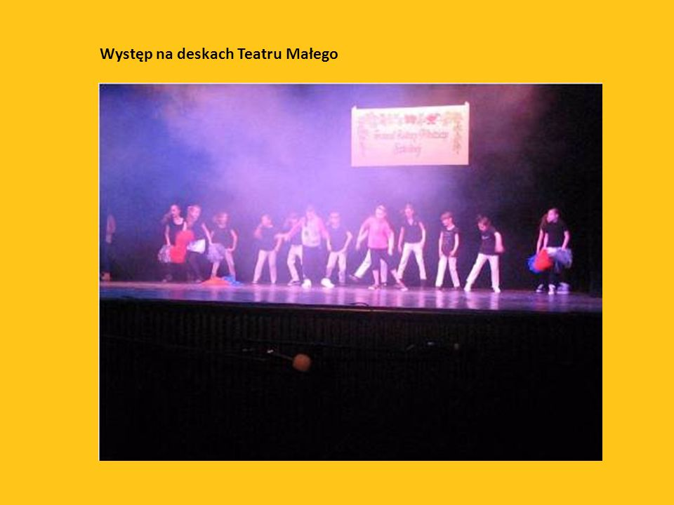 Występ na deskach Teatru Małego