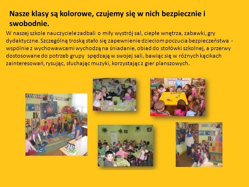 Nasze klasy są kolorowe, czujemy się w nich bezpiecznie i swobodnie.