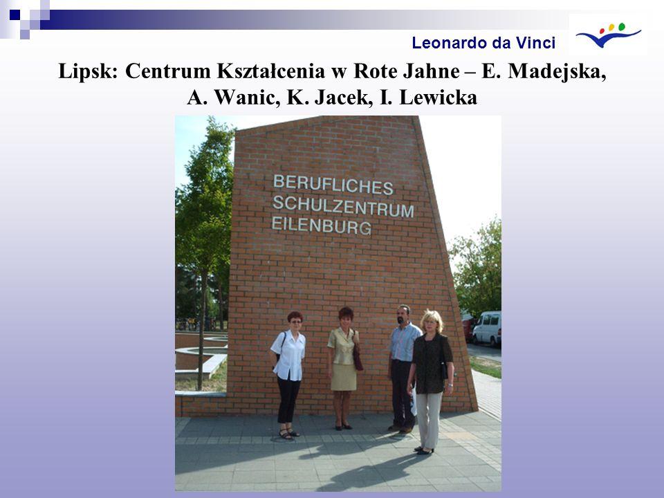 Leonardo da Vinci Lipsk: Centrum Kształcenia w Rote Jahne – E.