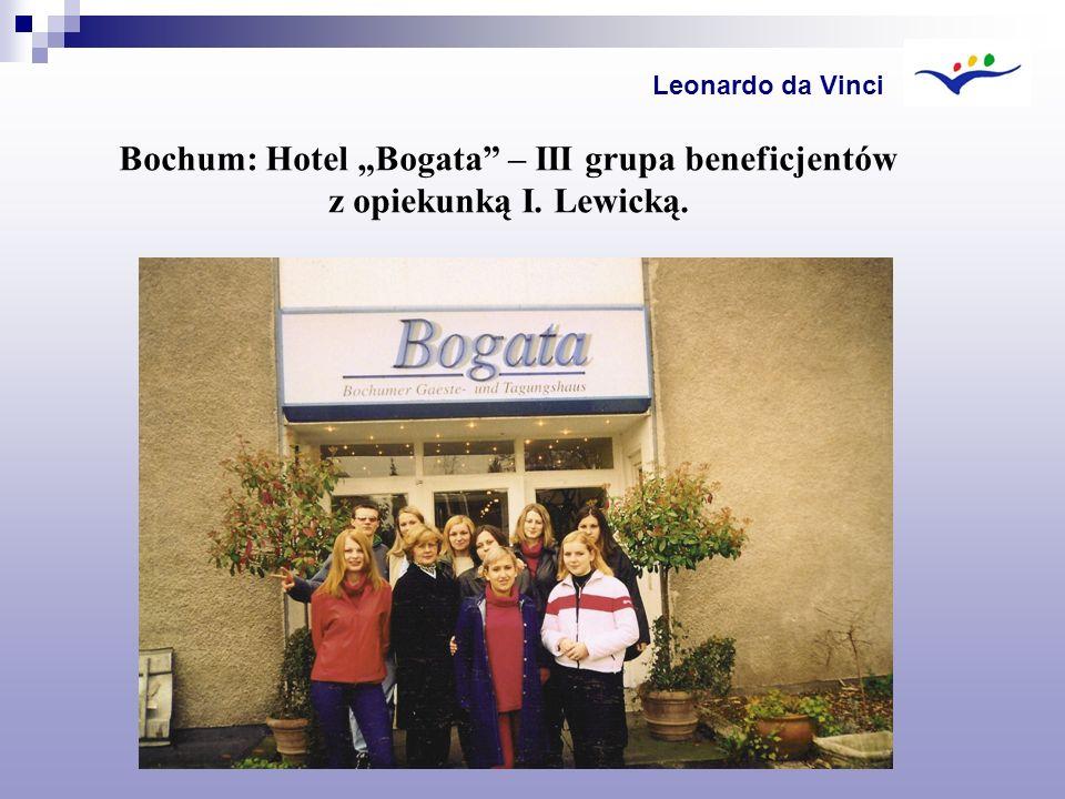 """Leonardo da Vinci Bochum: Hotel """"Bogata – III grupa beneficjentów z opiekunką I. Lewicką."""