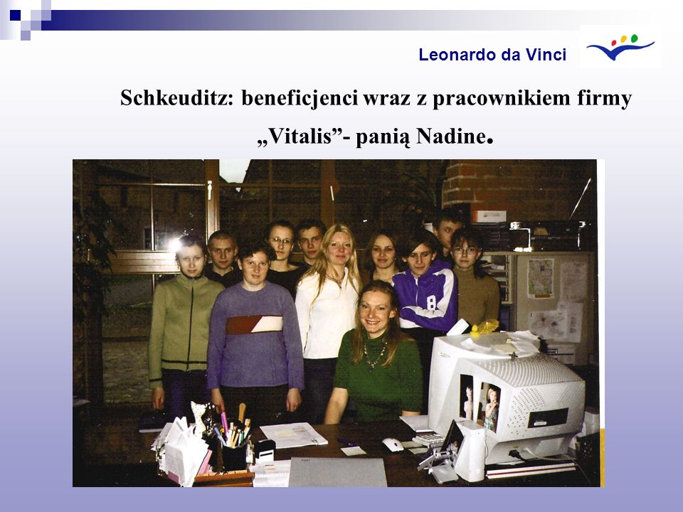 """Schkeuditz: beneficjenci wraz z pracownikiem firmy """"Vitalis - panią Nadine."""