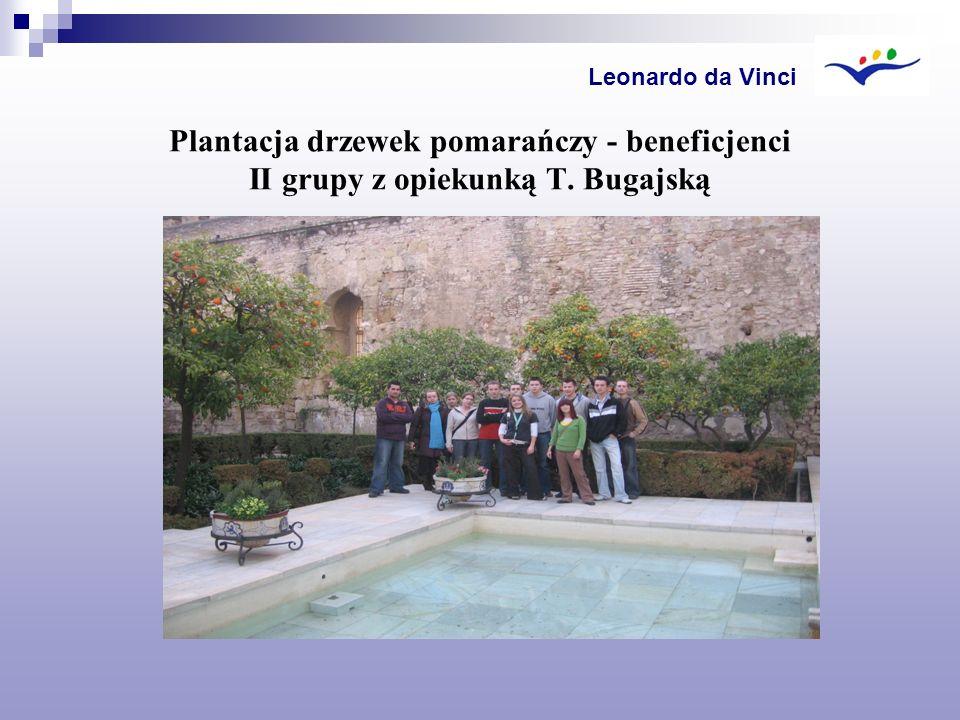 Leonardo da Vinci Plantacja drzewek pomarańczy - beneficjenci II grupy z opiekunką T. Bugajską