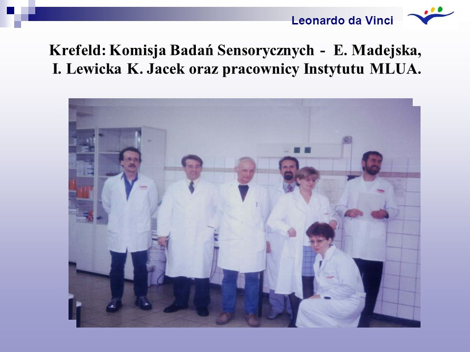 Leonardo da Vinci Krefeld: Komisja Badań Sensorycznych - E.
