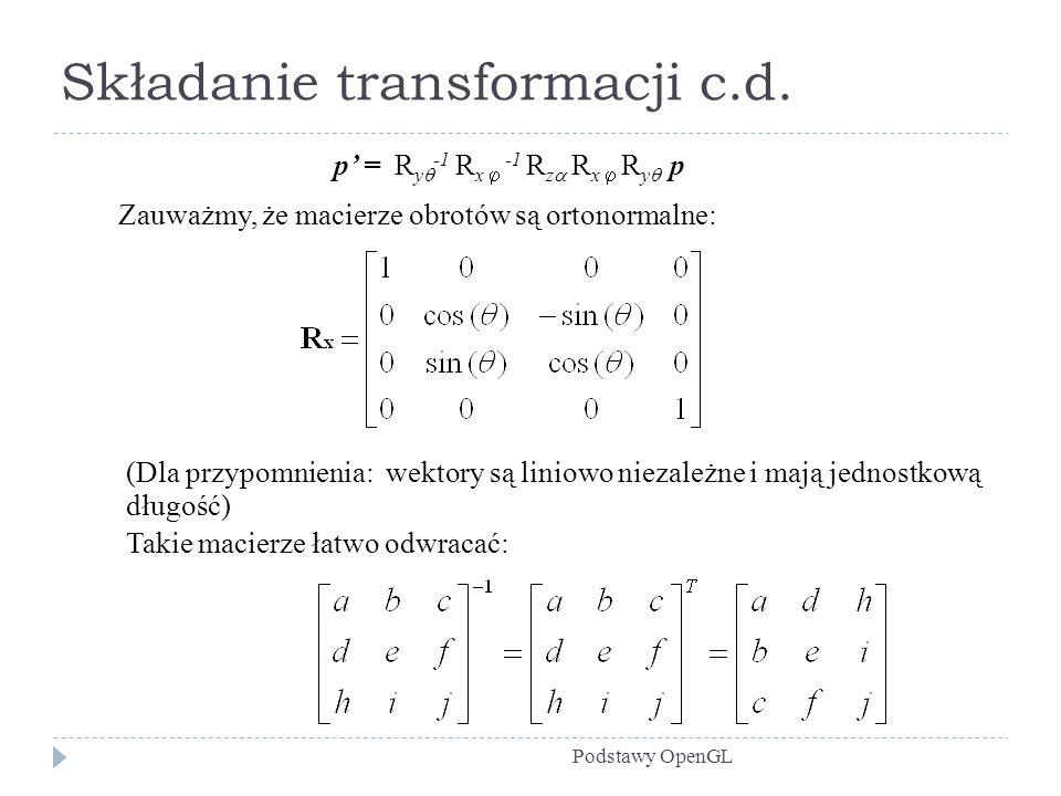 Składanie transformacji c.d.