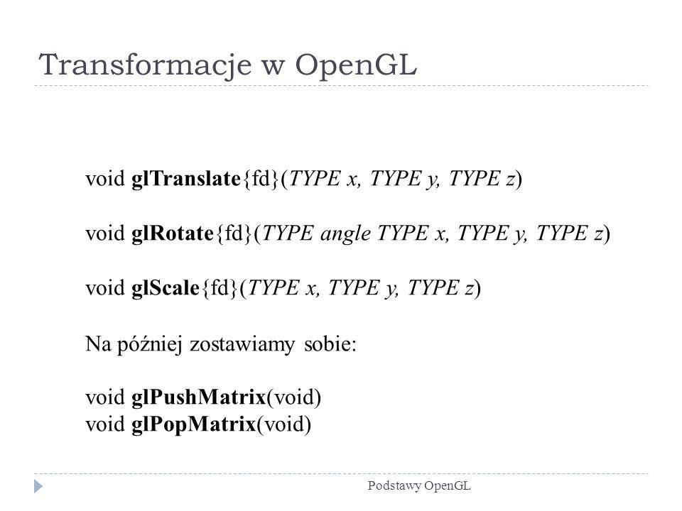 Transformacje w OpenGL