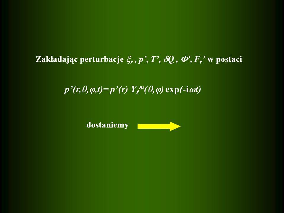 p'(r,,,t)= p'(r) Ym(,) exp(-it)