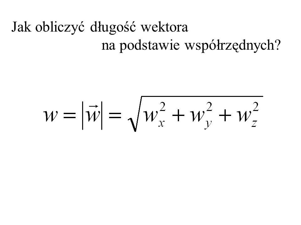 Jak obliczyć długość wektora na podstawie współrzędnych