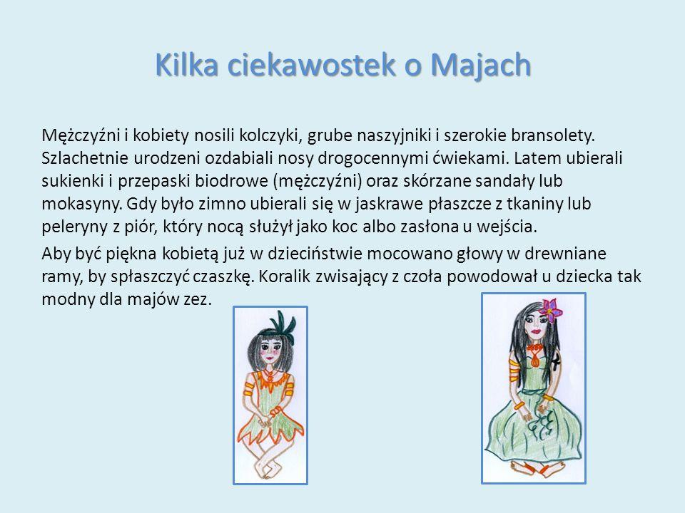 Kilka ciekawostek o Majach