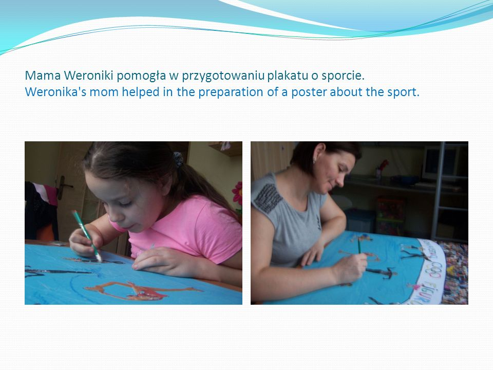 Mama Weroniki pomogła w przygotowaniu plakatu o sporcie