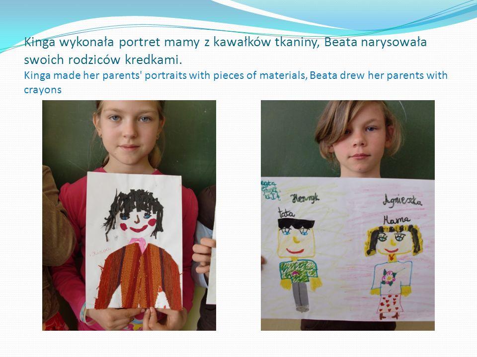 Kinga wykonała portret mamy z kawałków tkaniny, Beata narysowała swoich rodziców kredkami.