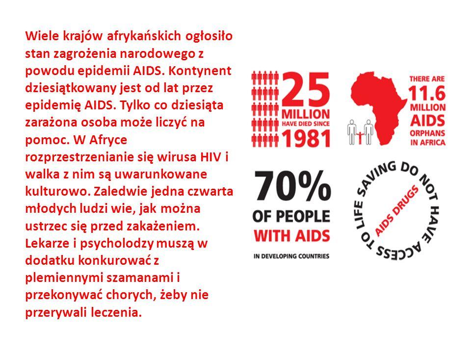 Wiele krajów afrykańskich ogłosiło stan zagrożenia narodowego z powodu epidemii AIDS.