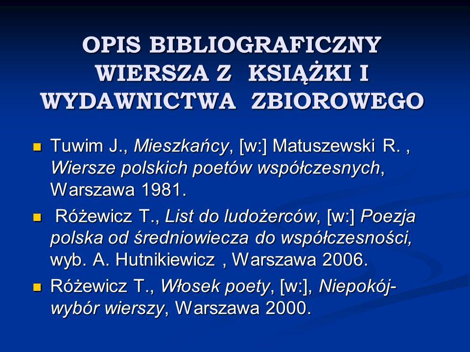 OPIS BIBLIOGRAFICZNY WIERSZA Z KSIĄŻKI I WYDAWNICTWA ZBIOROWEGO