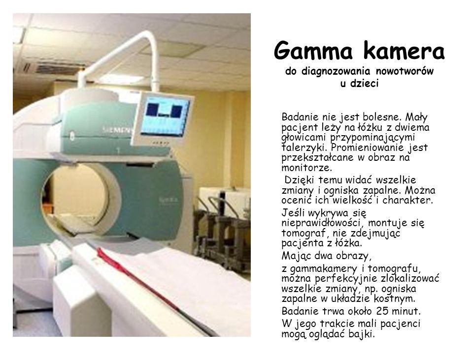 Gamma kamera do diagnozowania nowotworów u dzieci
