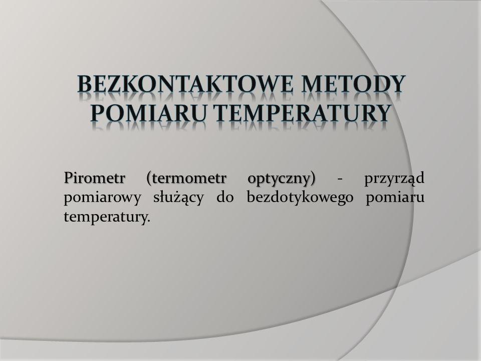 bezkontaktowe metody pomiaru temperatury