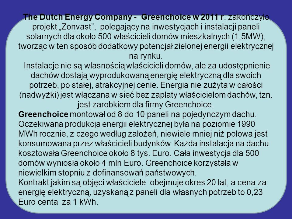 The Dutch Energy Company - Greenchoice w 2011 r