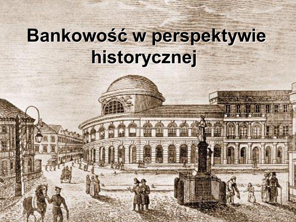 Bankowość w perspektywie historycznej
