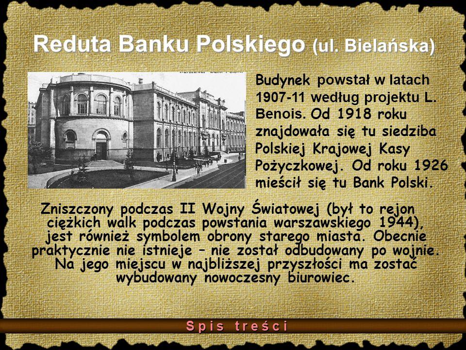 Reduta Banku Polskiego (ul. Bielańska)
