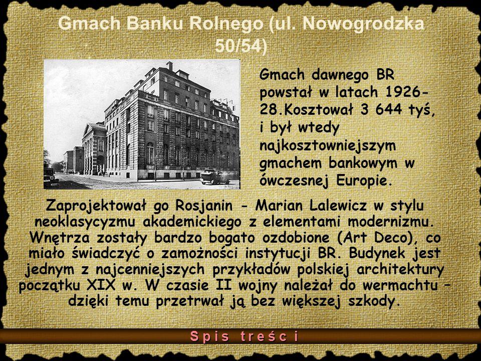 Gmach Banku Rolnego (ul. Nowogrodzka 50/54)