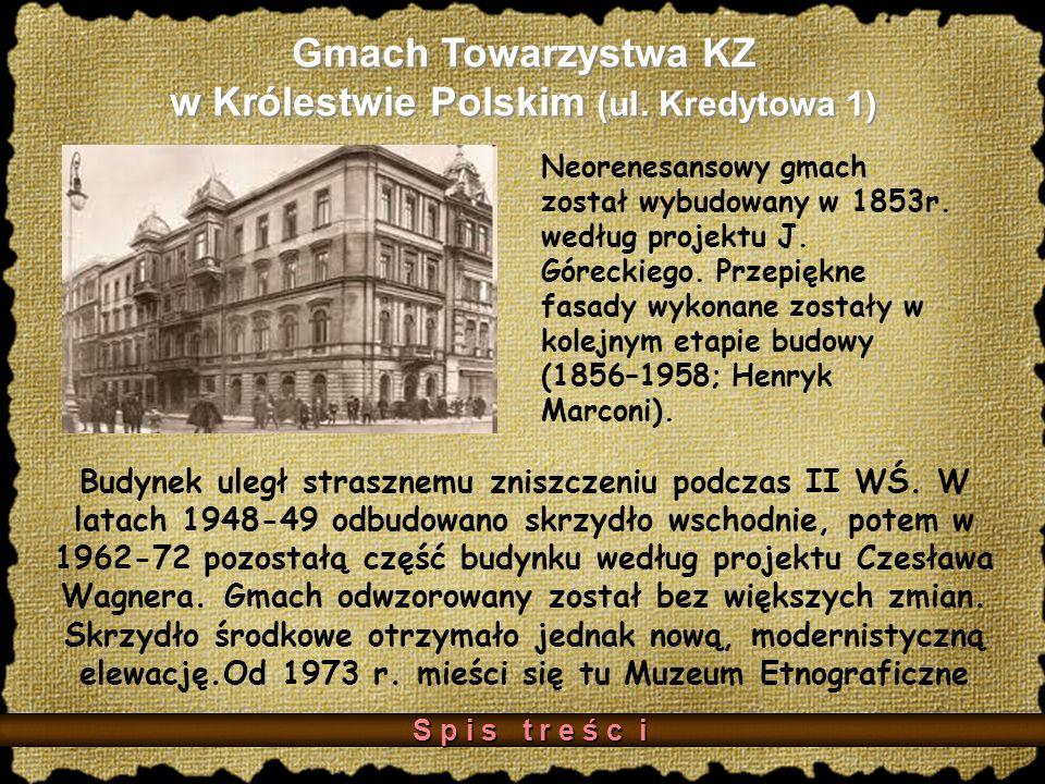 Gmach Towarzystwa KZ w Królestwie Polskim (ul. Kredytowa 1)