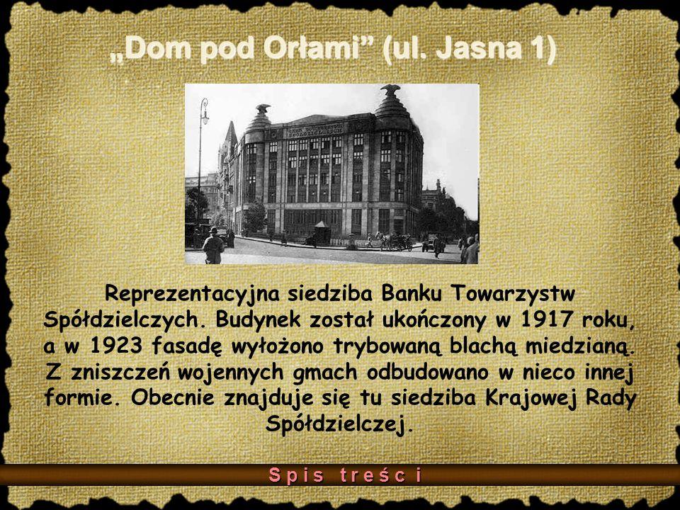 """""""Dom pod Orłami (ul. Jasna 1)"""