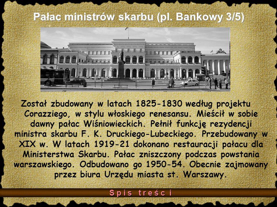 Pałac ministrów skarbu (pl. Bankowy 3/5)