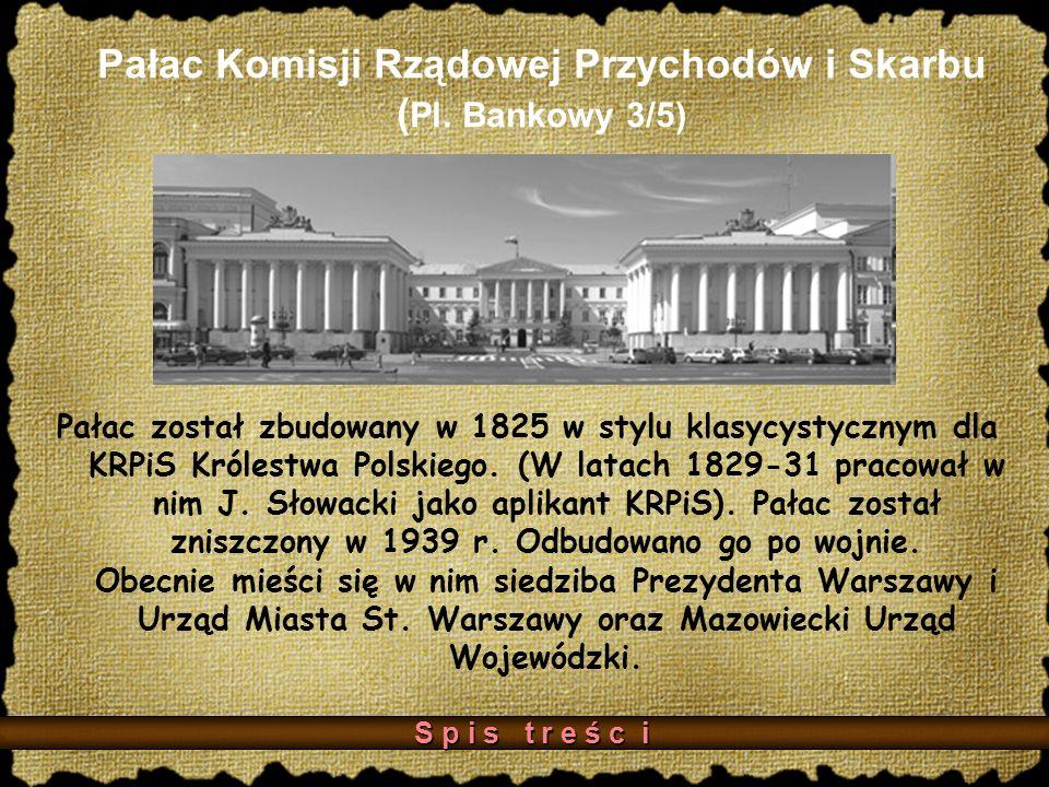 Pałac Komisji Rządowej Przychodów i Skarbu (Pl. Bankowy 3/5)