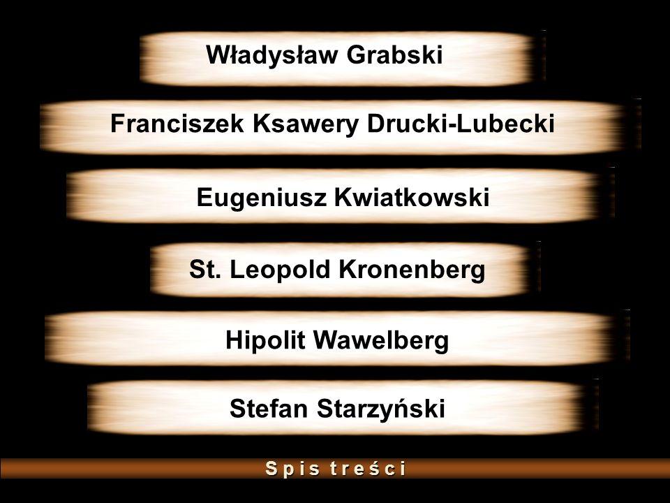 Franciszek Ksawery Drucki-Lubecki Eugeniusz Kwiatkowski