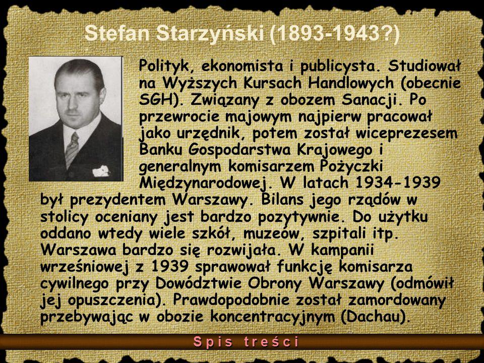 Stefan Starzyński (1893-1943 )