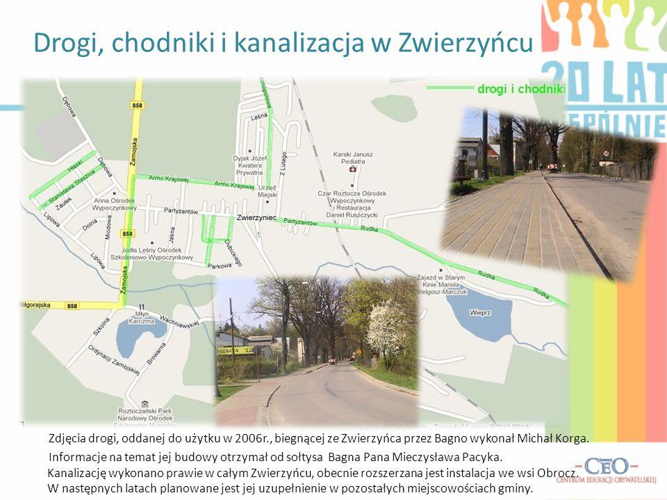 Drogi, chodniki i kanalizacja w Zwierzyńcu