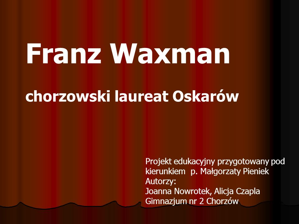 Franz Waxman chorzowski laureat Oskarów