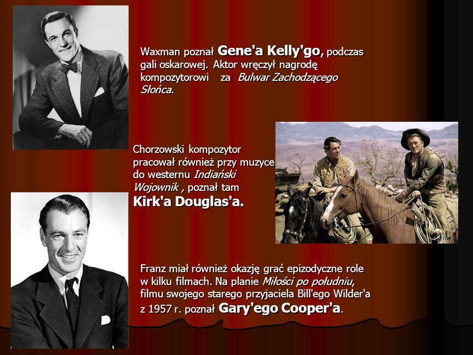 Waxman poznał Gene a Kelly go, podczas gali oskarowej