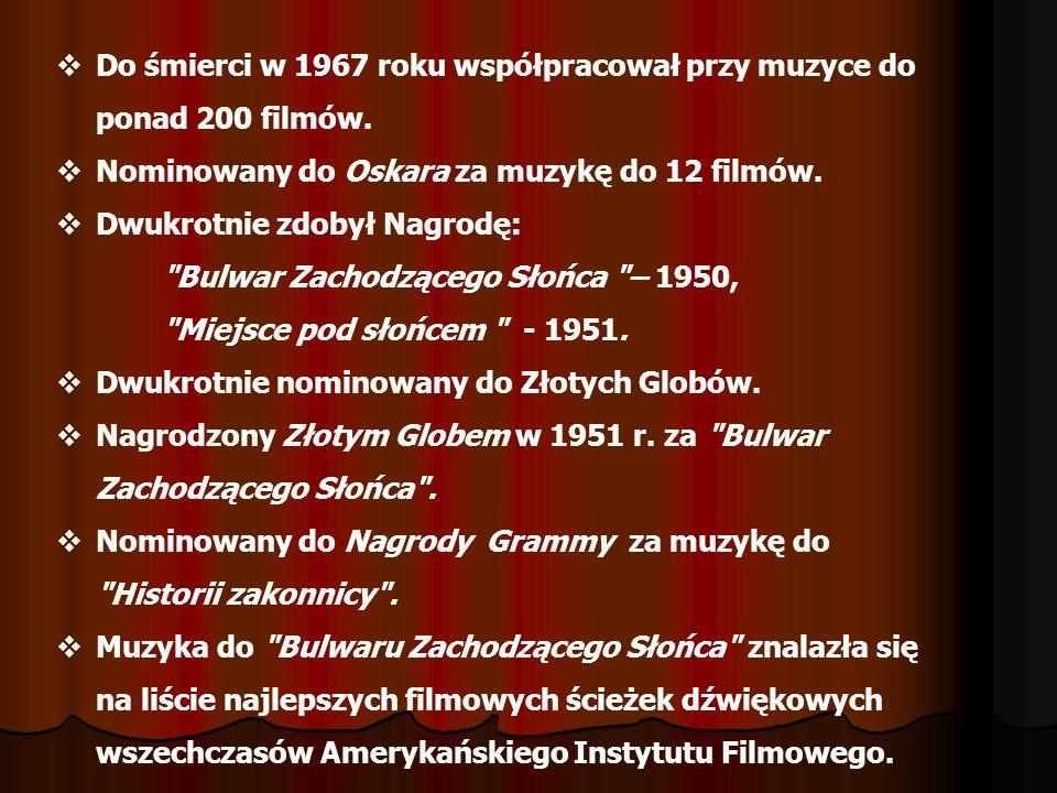 Do śmierci w 1967 roku współpracował przy muzyce do ponad 200 filmów.
