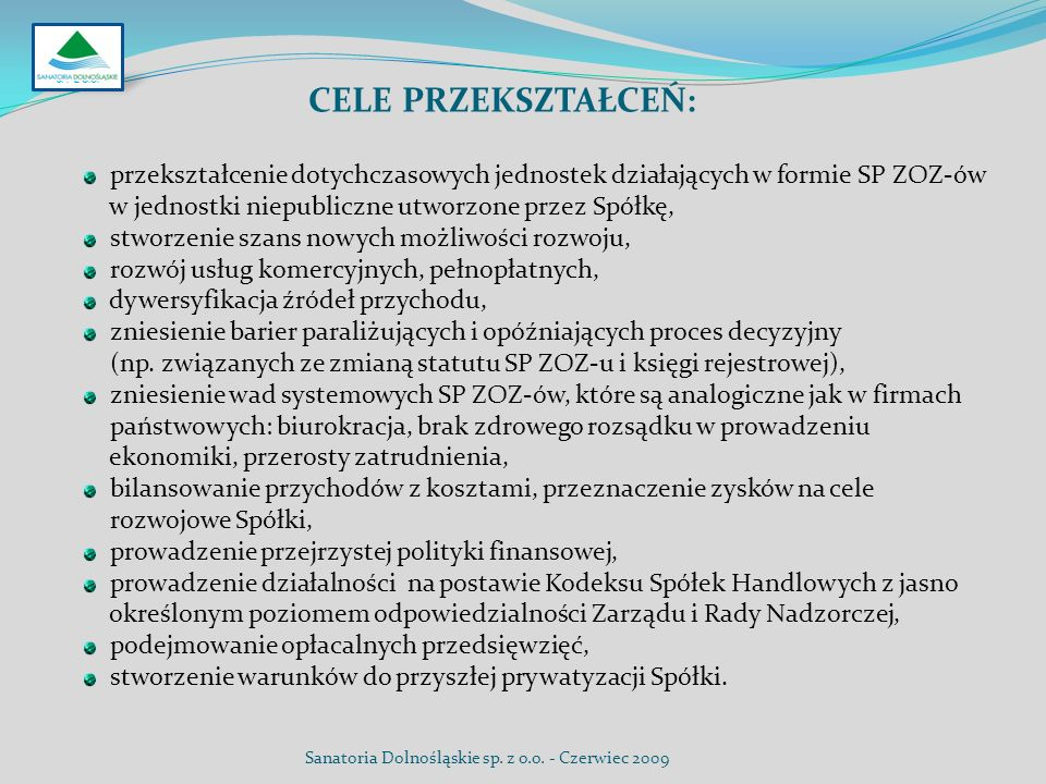 SP. Z O.O. Cele przekształceń: