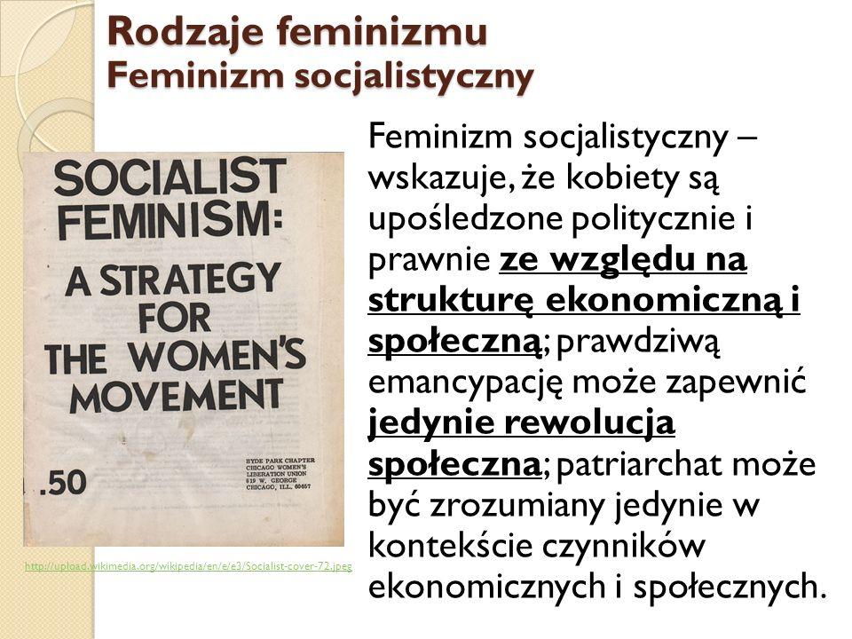 Rodzaje feminizmu Feminizm socjalistyczny