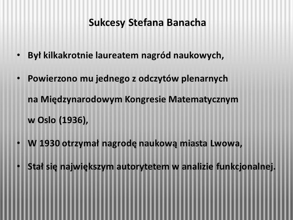 Sukcesy Stefana Banacha