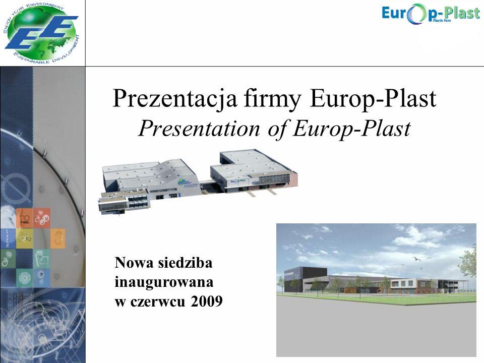 Prezentacja firmy Europ-Plast Presentation of Europ-Plast