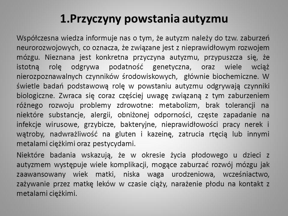 1.Przyczyny powstania autyzmu