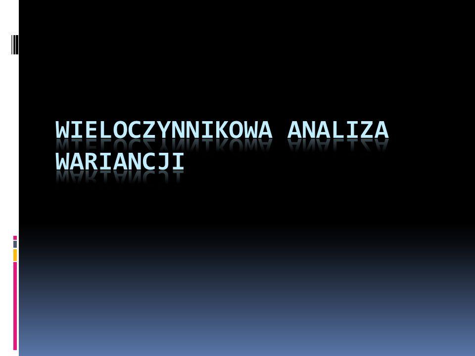 Wieloczynnikowa analiza wariancji